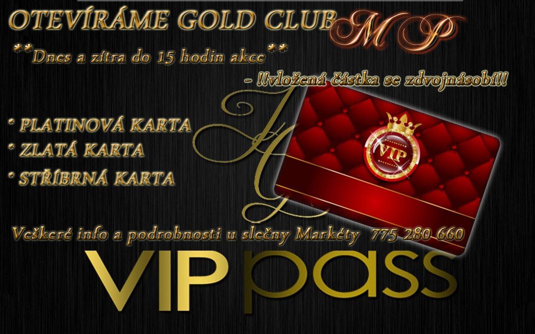 AKCE – GOLD CLUB MP – VOLEJ!!
